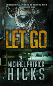 Let Go - Michael Patrick Hicks