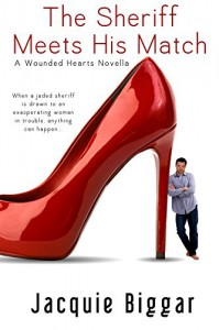 The Sheriff Meets His Match: A Wounded Hearts Novella - Jacquie Biggar