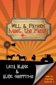 Will & Patrick Meet the Family - Alice  Griffiths, Leta Blake