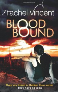 Blood Bound (An Unbound Novel) - Rachel Vincent