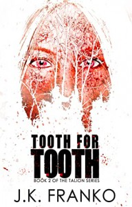 Tooth for Tooth (Talion #2) - J.K. Franko