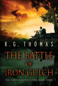 The Battle of Iron Gulch (The Town of Superstition Book 3) - Thomas G.R. Bower