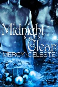 Midnight Clear - Mercy Celeste