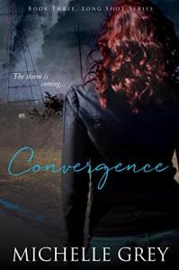 Convergence (Long Shot Series Book 3) - Michelle Grey