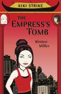 The Empress's Tomb - Kirsten Miller