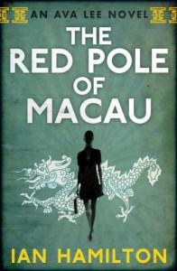 The Red Pole of Macau - Ian  Hamilton