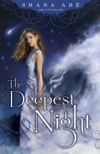 The Deepest Night - Shana Abe