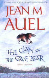 The Clan of the Cave Bear (Earth's Children #1) - Jean M. Auel