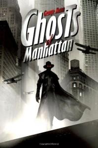 Ghosts of Manhattan - George Mann