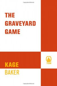 The Graveyard Game - Kage Baker