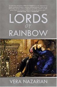 Lords Of Rainbow - Vera Nazarian