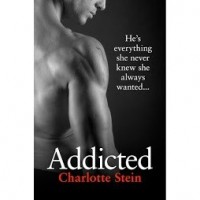 Addicted - Charlotte Stein