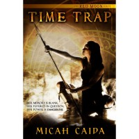 Time Trap (Red Moon, #1) - Micah Caida