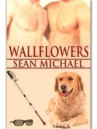 Wallflowers - Sean Michael