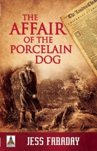 The Affair of the Porcelain Dog - Jess Faraday