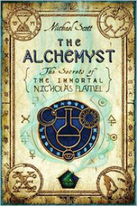 The Alchemyst (The Secrets of the Immortal Nicholas Flamel #1) -