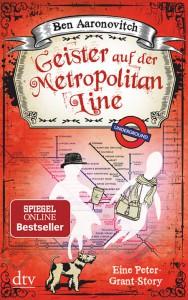 Geister auf der Metropolitan Line: Eine Peter-Grant-Story - Ben Aaronovitch, Christine Blum