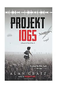 Projekt 1065: A Novel of World War II - Alan Gratz