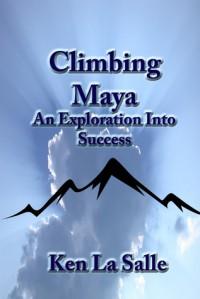 Climbing Maya - Ken La Salle