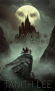 Companions on the Road - Tanith Lee