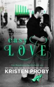 Easy Love (The Boudreaux Series) (Volume 1) - Kristen Proby