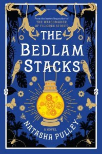 The Bedlam Stacks - Natasha Pulley