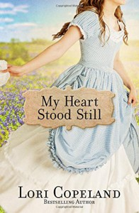 My Heart Stood Still - Lori Copeland