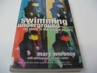 Swimming Underground - Mary Woronov