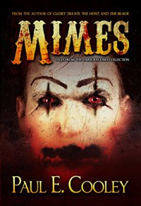 Mimes - Paul E Cooley