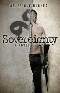 Sovereignty - Anjenique Hughes