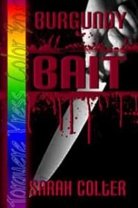 Burgundy: Bait - Sarah Colter