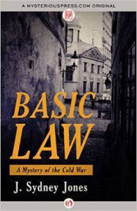 Basic Law: A Mystery of Cold War Europe - J. Sydney Jones
