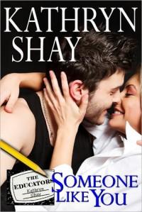 Someone Like You - Kathryn Shay