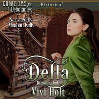 Della - Meghan Kelly, Vivi Holt