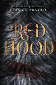 Red Hood - Elana K. Arnold
