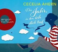 Das Jahr, in dem ich dich traf - Christine Strüh, Cecelia Ahern, Stefanie Stappenbeck