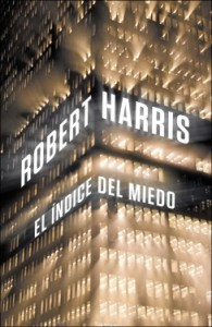 El índice del miedo - Robert Harris, Gemma Rovira Ortega