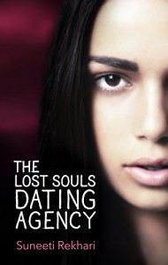 The Lost Souls Dating Agency - Suneeti Rekhari