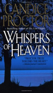 Whispers of Heaven - Candice Proctor