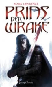 Prins der Wrake - Mark  Lawrence, Renée Vink