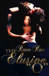 "The Elusive ""O"" - Renee Rose"