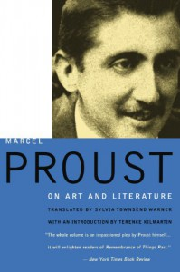 Marcel Proust: On Art and Literature 1896-1919 - Marcel Proust, Sylvia Townsend Warner