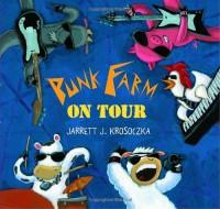 Punk Farm on Tour - Jarrett J. Krosoczka