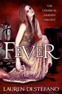 Fever  - Lauren DeStefano