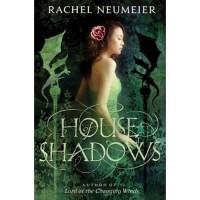 House of Shadows - Rachel Neumeier