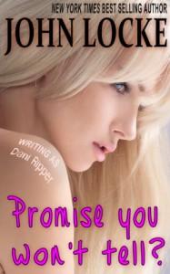 Promise You Won't Tell? - John Locke