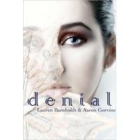 Denial - Lauren Barnholdt, Aaron Gorvine