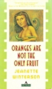 Oranges are Not the Only Fruit - ISBN 10: 0871131633