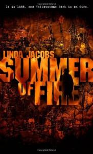 Summer of Fire - Linda Jacobs