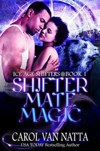 Shifter Mate Magic - Carol Van Natta Van Natta